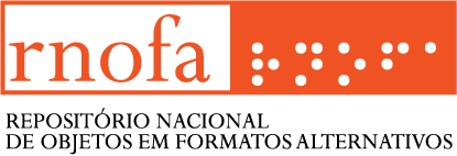 RNOFA - Repositório Nacional de Objetos em Formatos Alternativos
